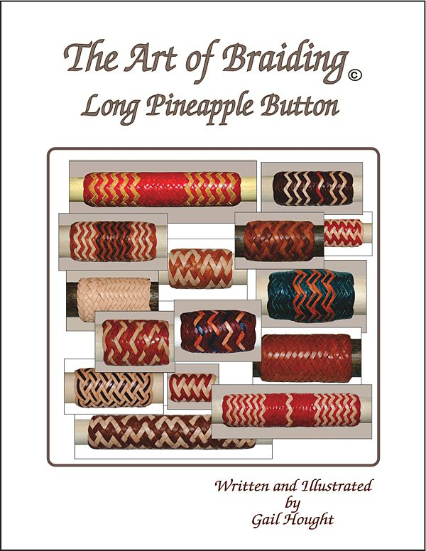 Braiding books rawhide leather by gail hought the art of braiding long pineapple button fandeluxe Image collections
